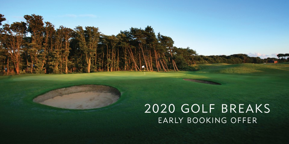 Formby Hall Golf Resort 2020 Golf Breaks Early Booking Offer